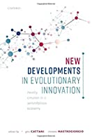 New Developments in Evolutionary Innovation: Novelty Creation in a Serendipitous Economy