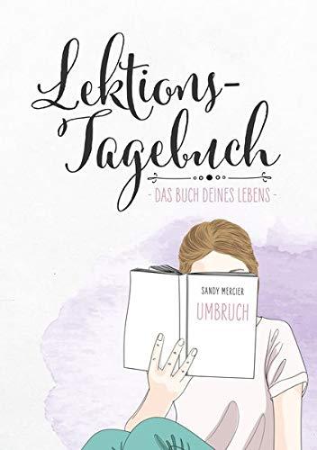 Lektionstagebuch - Buch deines Lebens: Umbruch