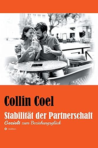 Stabilität der Partnerschaft: Gezielt zum Beziehungsglück