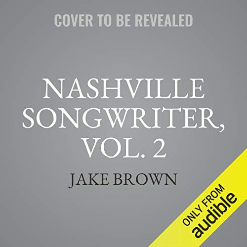 Couverture de Nashville Songwriter, Vol. II