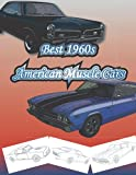 Best 1960s American Muscle Cars.: (1960-1970), Car coloring book, Car coloring book for adults, Classic car coloring book, American muscle cars coloring book.