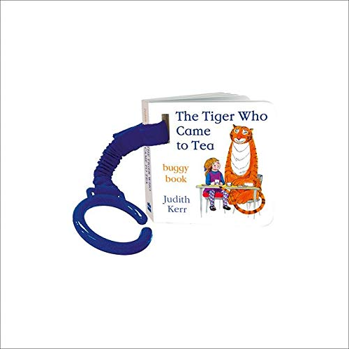 Kerr, J: Tiger Who Came to Tea Buggy Book
