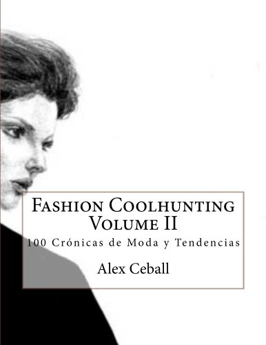 Fashion Coolhunting Volume II