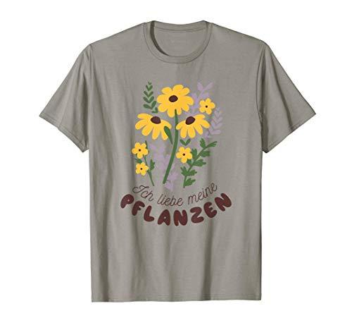 Ich liebe meine Pflanzen Blumen Gärtner...