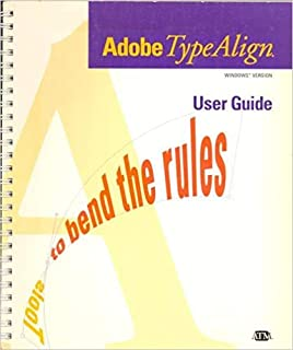 Micrografx Designer - Adobe TypeAlign/Adobe Type Manager User Guides