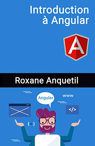 Introduction à Angular (French Edition)