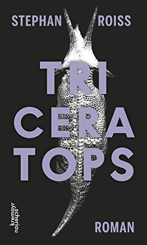 Buchseite und Rezensionen zu 'Triceratops: Roman' von Stephan Roiss