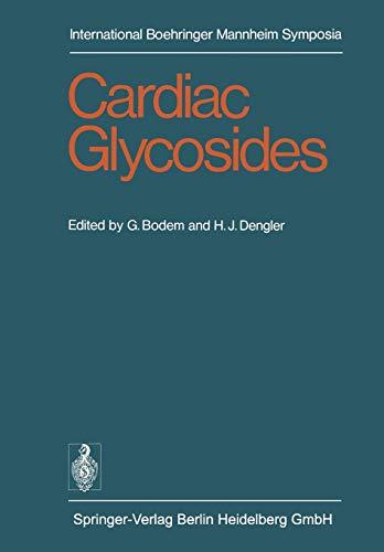 Cardiac Glycosides (International Boehringer Mannheim Symposia)