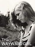 The Wayward Girl