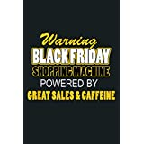 Black Friday Shopping Machine Powered By Sales Caffeine: Notebook Planner - 6x9 inch Daily Planner Journal, To Do List Notebook, Daily Organizer, 114 Pages