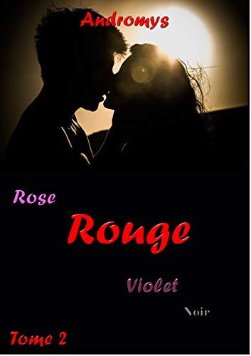ROUGE (Rose, Violet, Noir): Comédie érotique taboue, Purple Romance (French Edition)