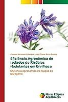 Eficiência Agronômica de Isolados de Rizóbios Nodulantes em Ervilhaca
