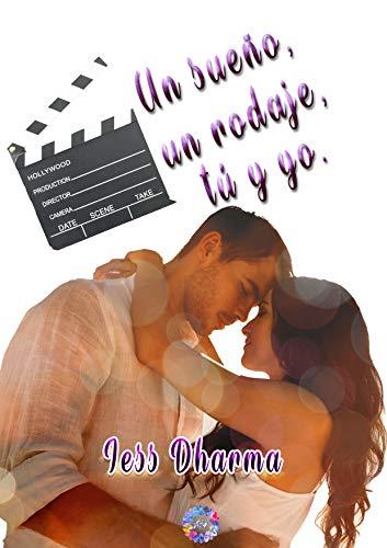 Un sueño, un rodaje, tú y yo