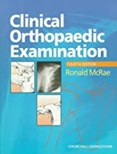 Clinical Orthopaedic Examination by Ronald McRae FRCS(Eng Glas) FChS(Hon) AIMBI Fellow of the British Orthopaedic Association (1997-11-17)