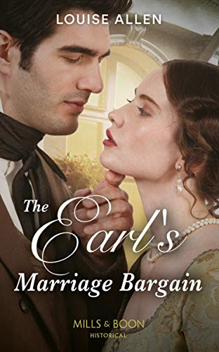 The Earl's Marriage Bargain (Mills & Boon Historical) (Liberated Ladies, Book 2) (English Edition)
