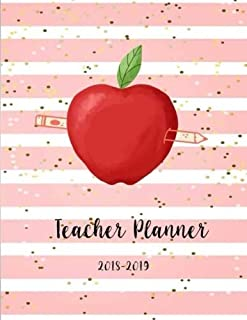 Teacher Planner 2018-2019: Teacher Planner, Lesson Planner and Record Book. Setting Yearly Goal and Record Professional Development, Plan Your ... Diary Journal School Academic) (Volume 1)