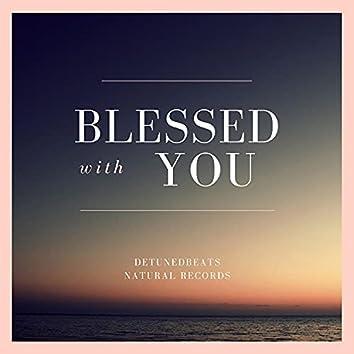 Blessed with You (Original) (Original)