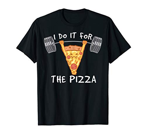 I Do It For The Pizza | Fitness für Pizza | Männer Frauen