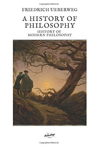 A history of philosophy: History of  modern philosophy