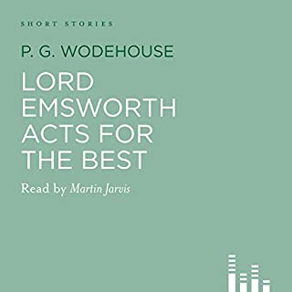 Lord Emsworth Acts for the Best audiobook cover art