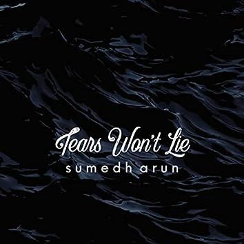Tears Won't Lie