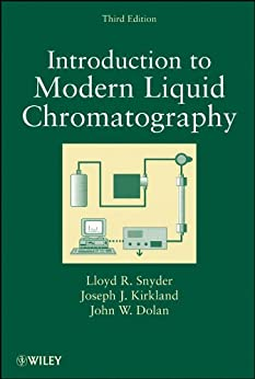 Introduction to Modern Liquid Chromatography by [Lloyd R. Snyder, Joseph J. Kirkland, John W. Dolan]