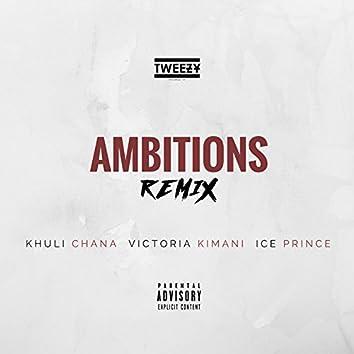 Ambitions (Remix)