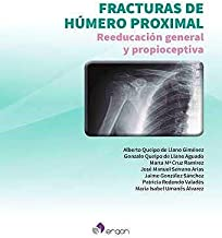 Fracturas de húmero proximal. Reeducación general y propioceptiva