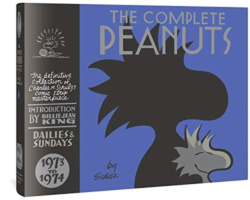 The Complete Peanuts, 1973 to 1974: Vol. 12 Hardcover Edition: 0
