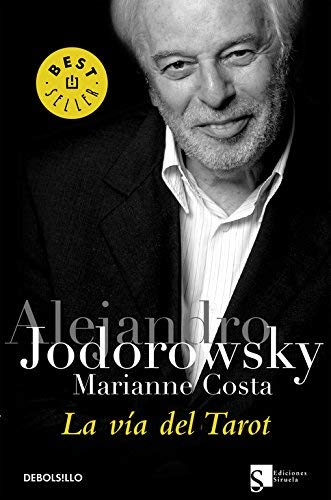 La via del tarot/ The Way of the Tarot (Best Seller) (Spanish Edition) by Alejandro Jodorowsky Marianne Costa(2006-04-01)