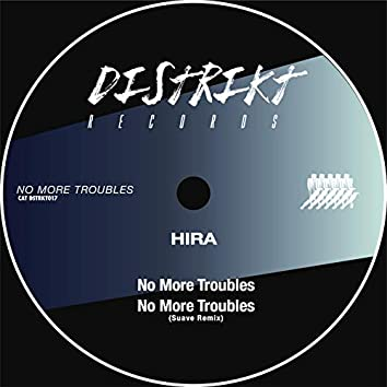 No More Troubles