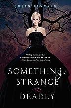 Something Strange and Deadly[SOMETHING STRANGE & DEADLY][Paperback]