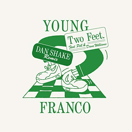 Young Franco feat. Pell & Dana Williams