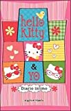 Hello Kitty y yo / Hello Kitty and I: Diario Intimo / Private Diary
