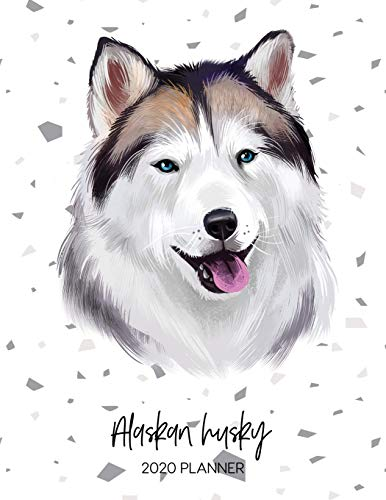 Alaskan Husky 2020 Planner: Dated Weekly Diary With To Do Notes &...