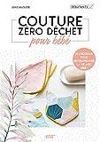 Couture Zéro Dechet pour Bebe