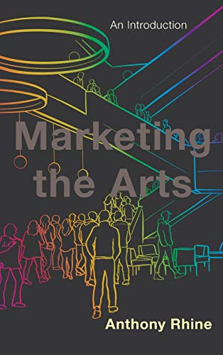 Marketing the Arts: An Introduction
