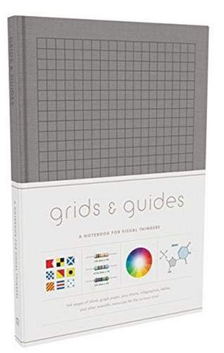 Grids & Guides (Gray): A Notebook for Visual Thinkers (Blank Deluxe...