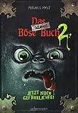 Das kleine Böse Buch 2. Jetzt noch gefährlicher!