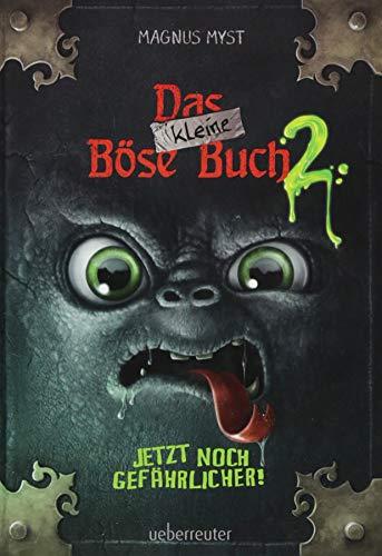Das kleine Böse Buch 2: Jetzt noch gefährlicher!