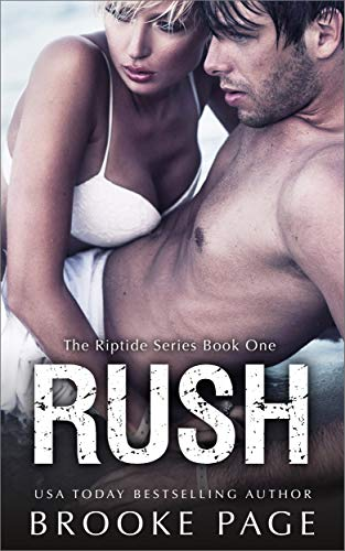 Rush: The Riptide Series Book #1 by [Brooke Page]