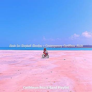 Music for Tropical Beaches - Contemporary Caribbean Music