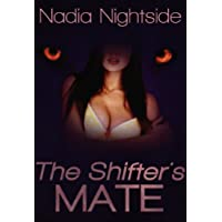The Shifter's Mate (The Paranormal Pleasures Series Book 1) (English Edition)