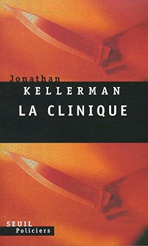 La Clinique (Seuil Policiers) (French Edition)