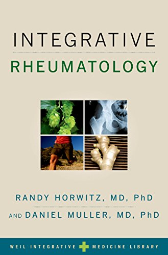 Integrative Rheumatology (Weil Integrative Medicine Library)