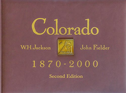 Colorado 1870 - 2000, Second Edition