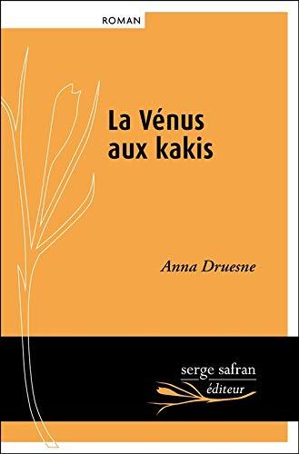 La vénus aux kakis (Littérature) (French Edition)