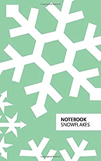 Notebook Snowflakes: (Christmas Green) Fun notebook 96 ruled/lined pages (5x8 inches / 12.7x20.3cm / Junior Legal Pad / Ne...