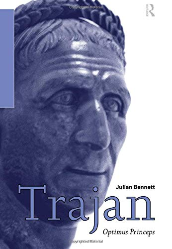 Trajan: Optimus Princeps (Routledge Imperial Biographies)