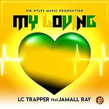 My Loving (feat. Jamall Ray)